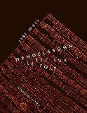 Mendelssohn est sur le toit - Format Kindle - 12,99 €