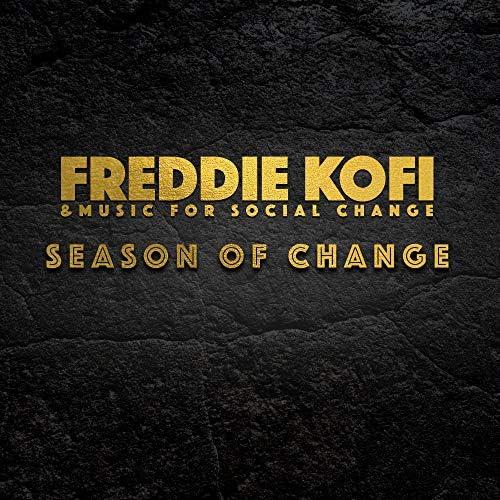 Freddie Kofi & Music For Social Change