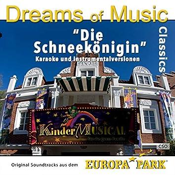 Dreams of Music Classics: Die Schneekönigin (Original Soundtracks aus dem Europa-Park Kindermusical)