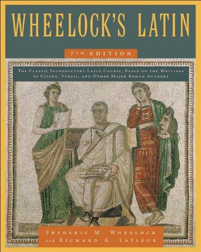 Wheelock's Latin, 7th Edition (The Wheelock's Latin Series) (English Edition)
