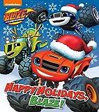 Happy Holidays, Blaze! (Blaze and the Monster Machines)