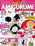 simply häkeln - Fantastische Häkel-Ideen AMIGURUMI in Love VOL. 3: Amigurumi in Love. 23 Anleitungen für alle Häkelfreunde, mit XXL- Technikteil!