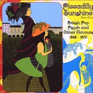 Piccadilly Sunshine Part 1: British Pop