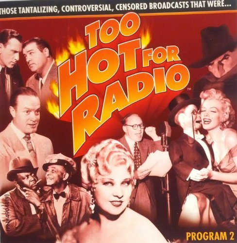 Too Hot for Radio: Program 2 by Mae West, Charlie McCarthy, Don Amehce (0100-01-01)