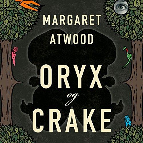 Oryx og Crake audiobook cover art