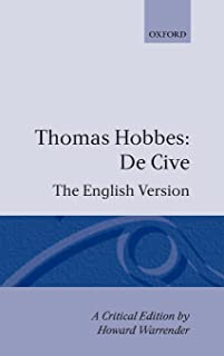 De Cive: The English Version (Clarendon Edition of the Works of Thomas Hobbes)