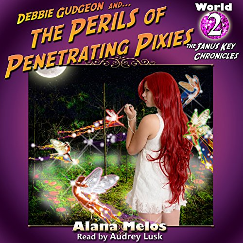 Perils of Penetrating Pixies audiobook cover art