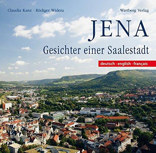 Jena. Gesichter einer Saalestadt