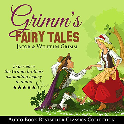 Grimm's Fairy Tales: Audio Book Bestseller Classics Collection copertina