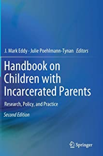 Handbook on Children with Incarcerated Parents: Research, Policy, and Practice