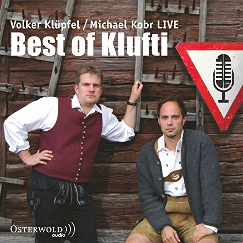 Best of Klufti - Die besten Szenen der Live-Lesungen     Auswahl              By:                                                                                                                                 Volker Klüpfel,                                                                                        Michael Kobr                               Narrated by:                                                                                                                                 Volker Klüpfel,                                                                                        Michael Kobr                      Length: 1 hr and 17 mins     Not rated yet     Overall 0.0