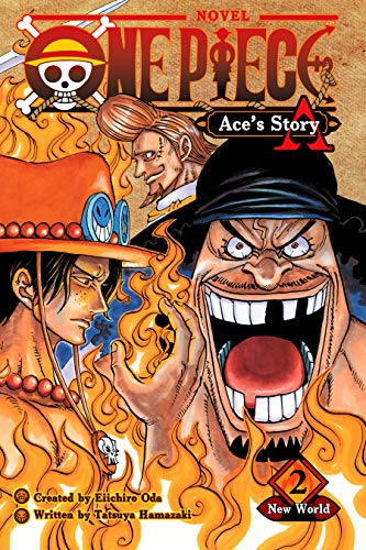 One Piece: Ace's Story, Vol. 2: New World (One Piece Novels) (English Edition)