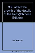 365 affect the growth of the details of the baby(Chinese Edition)