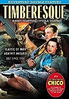 Timberesque [DVD]