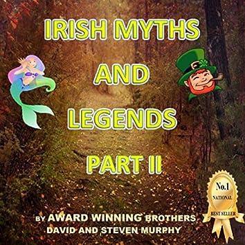 Irish Myths and Legends, Pt. II