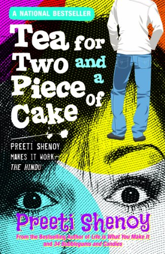 Read Tea For Two And A Piece Of Cake By Preeti Shenoy