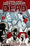 The Walking Dead Vol. 1: Days Gone Bye