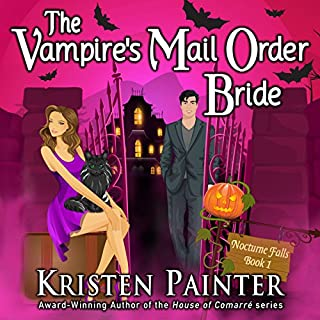 The Vampire's Mail Order Bride     Nocturne Falls, Book 1              By:                                                                                                                                 Kristen Painter                               Narrated by:                                                                                                                                 B.J. Harrison                      Length: 8 hrs and 47 mins     3,728 ratings     Overall 4.2