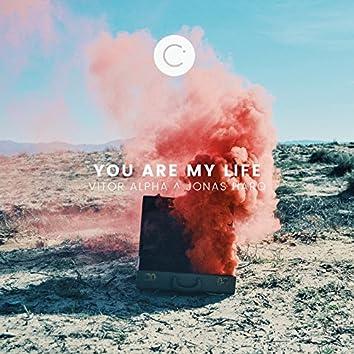You Are My Li(f)e
