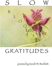 Slow Blooming Gratitudes: 130