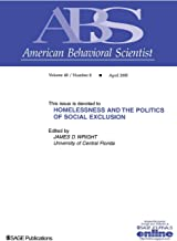 Homelessness and the Politics of Social Exclusion (Topical Issues of American Behavioral Scientist)