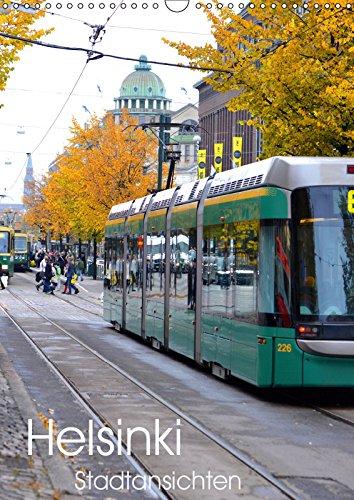 Helsinki - Stadtansichten (Wandkalender 2019 DIN A3 hoch): Bilder eines Städtetrips in die finnische Hauptstadt Helsinki (Monatskalender, 14 Seiten ) (CALVENDO Orte)