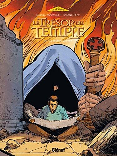 Le Trésor du Temple - Tome 03: Le rouleau d'argent