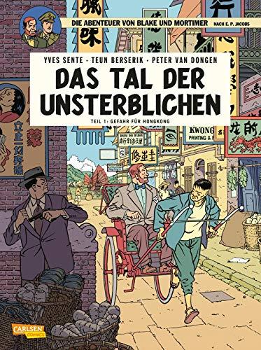 Blake und Mortimer 22: Das Tal der Unsterblichen, Teil 1: Gefahr für Hongkong (22)