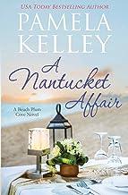 A Nantucket Affair (Nantucket Beach Plum Cove)