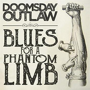 Blues for a Phantom Limb