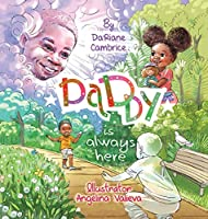 Daddy is Always Here