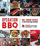 Operation BBQ: 200 Smokin  Recipes from Competition Grand Champions