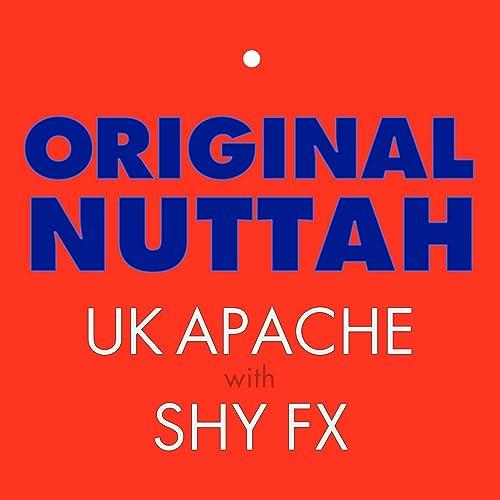 Original Nuttah by Shy FX & UK Apache on Amazon Music