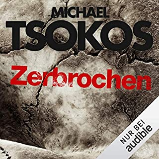 Zerbrochen     True-Crime-Thriller 3              By:                                                                                                                                 Michael Tsokos,                                                                                        Andreas Gößling                               Narrated by:                                                                                                                                 David Nathan                      Length: 12 hrs and 36 mins     1 rating     Overall 5.0