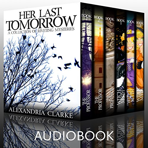 Her Last Tomorrow Super Boxset audiobook cover art