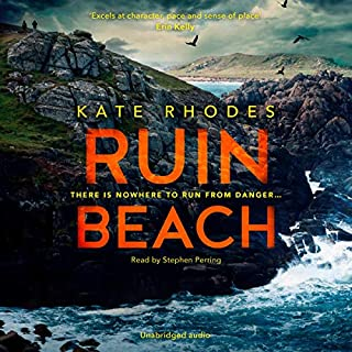 Ruin Beach                   By:                                                                                                                                 Kate Rhodes                               Narrated by:                                                                                                                                 Stephen Perring                      Length: 7 hrs and 56 mins     58 ratings     Overall 4.4