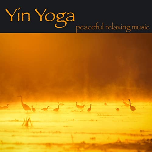 Yin Yoga - Peaceful Relaxing Music for Yoga Classes, Tai Chi