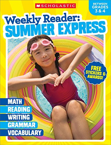 Weekly Reader: Summer Express (Between Grades 3 & 4) Workbook