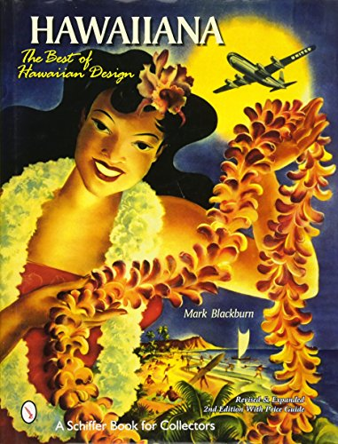 Blackburn, M: Hawaiiana: The Best of Hawaiian Design (A Schiffer Book for Collectors)