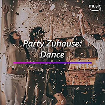 Party Zuhause: Dance