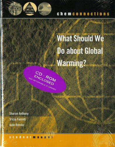 ChemConnections: What Should We Do about Global Warming? (Second Edition) (ChemConnections)