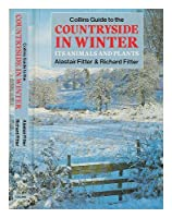 Collins Guide to the Countryside in Winter: Its Animals and Plants (Collins Handguides) 0002197340 Book Cover