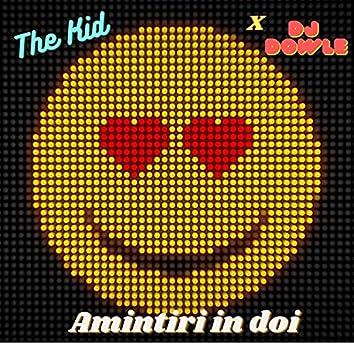 Amintiri in doi (Radio edit) (Radio edit)