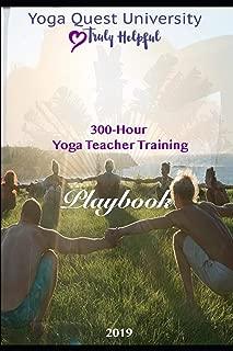 The Great Yoga Quest: 300 Hour Yoga Teacher Training Manual