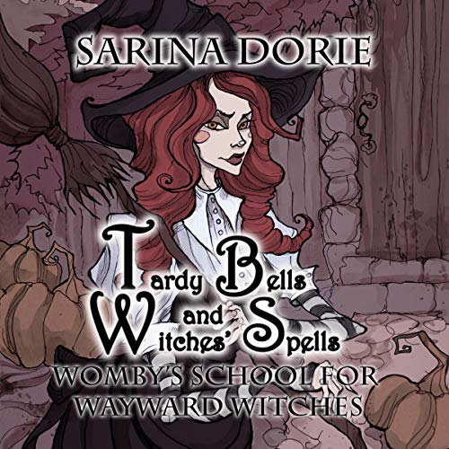 Tardy Bells and Witches' Spells cover art