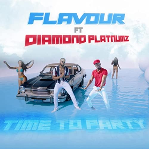 Time to Party (feat  Diamond Platnumz) by Flavour on Amazon