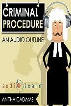 Criminal Procedure AudioLearn (Audio Law Outlines)