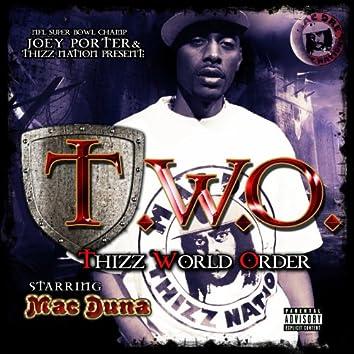 Joey Porter & Thizz Nation Present, Thizz World Order