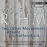 Two Other Movements/Abkehr/Schattenstuuck
