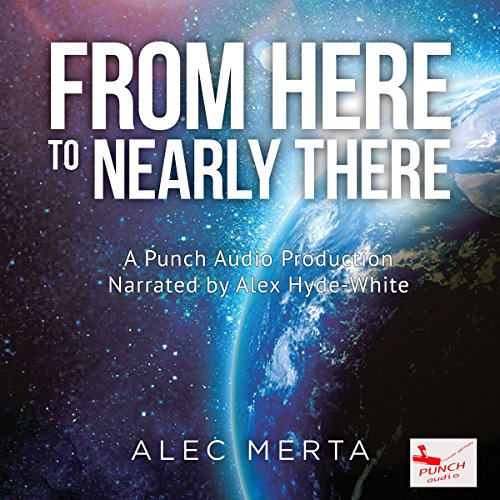 From Here to Nearly There audiobook cover art